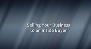 Selling Your Business to an Inside Buyer